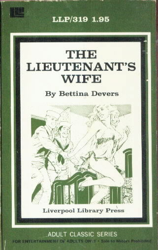 THE LIEUTENANT'S WIFE by Bettina Devers