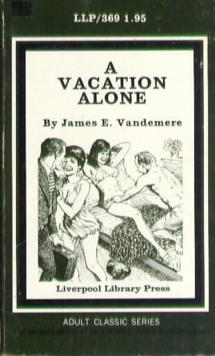 A VACATION ALONE by James E. Vandemere