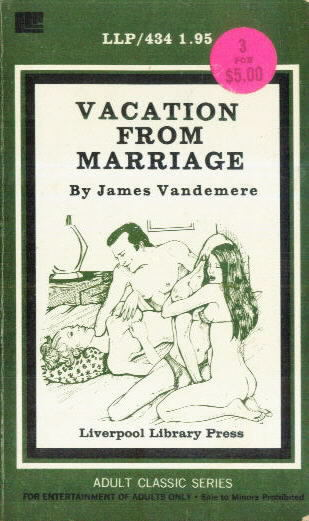VACATION FROM MARRIAGE by James Vandermere