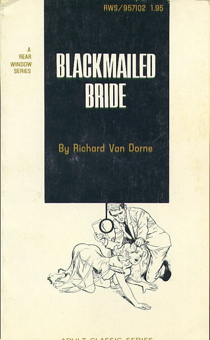 BLACKMAILED BRIDE by Richard Van Dorne