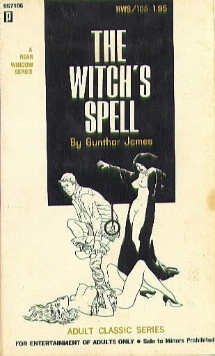 THE WITCH'S SPELL by Gunthar James