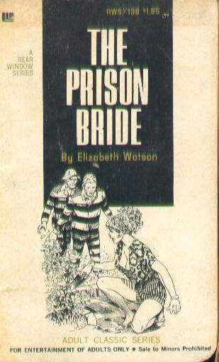 THE PRISON BRIDE by Elizabeth Watson