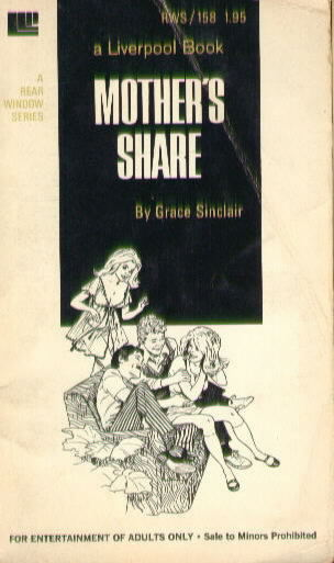 MOTHER'S SHARE by Grace Sinclair