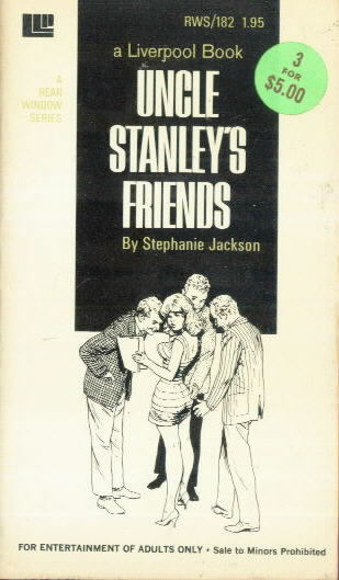 UNCLE STANLEY'S FRIENDS by Stepanie Jackson