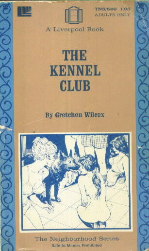 THE KENNEL CLUB by Gretchen Wilcox