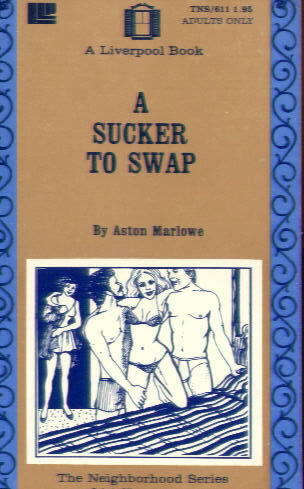 A SUCKER TO SWAP by Aston Marlowe