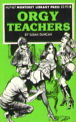 ORGY TEACHERS by Susan Duncan