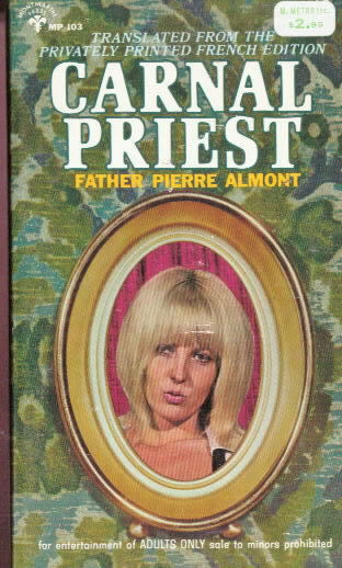 CARNAL PRIEST by Father Pierre Almont
