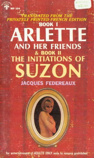 ARLETTE And her Friends & THE INITIATIONS OF SUZON by Jacques Federeaux