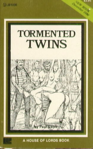 TORMENTED TWINS by Paul Gable