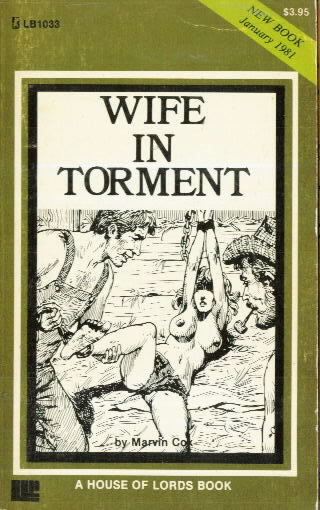WIFE IN TORMENT