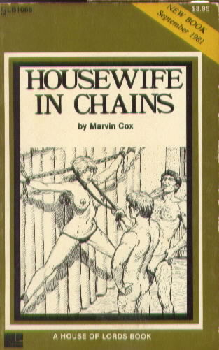 HOUSEWIFE IN CHAINS by Marvin Cox
