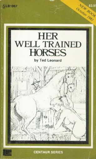HER WELL TRAINED HORSES BY Ted Leonard