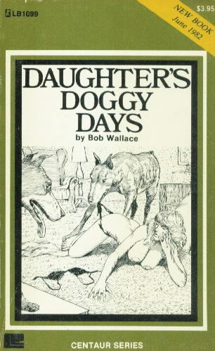 DAUGHTER'S DOGGY DAYS by Bob Wallace