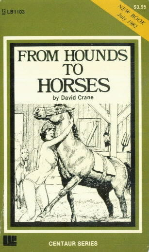 FROM HOUNDS TO HORSES by David Crane