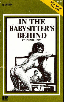 IN THE BABYSITTER'S BEHIND by Thomas Trent