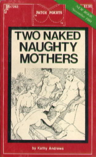 TWO NAKED NAUGHTY MOTHERS by Kathy Andrews