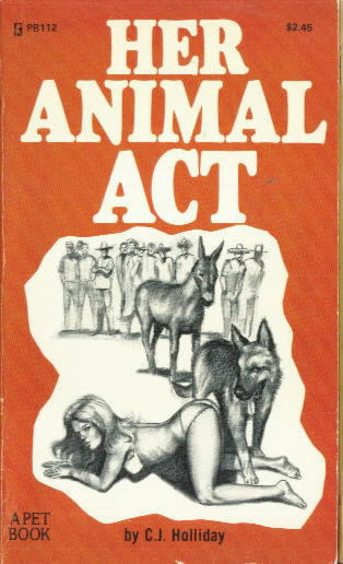 HER ANIMAL ACT by C.J. Holliday