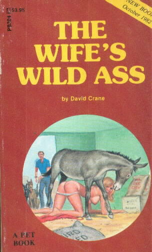 THE WIFE'S WILD ASS by David Crane