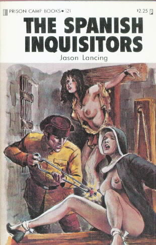 THE SPANISH INQUISITORS by Jason Lansing