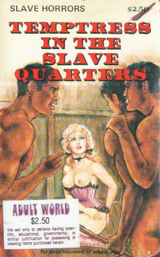 TEMPTRESS IN THE SLAVE QUARTERS by  ??