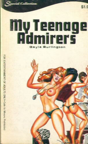 MY TEENAGER ADMIRERS by Gayle Burlington
