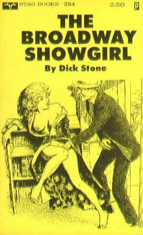 THE BROADWAY SHOWGIRL by Dick Stone