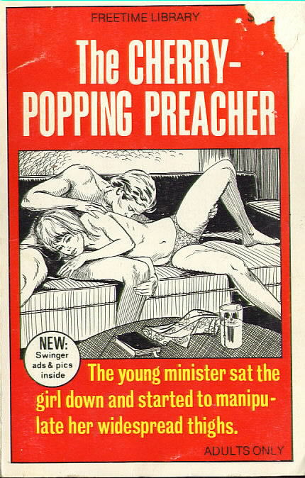 THE CHERRY-POPPING PREACHER by Max Ruff