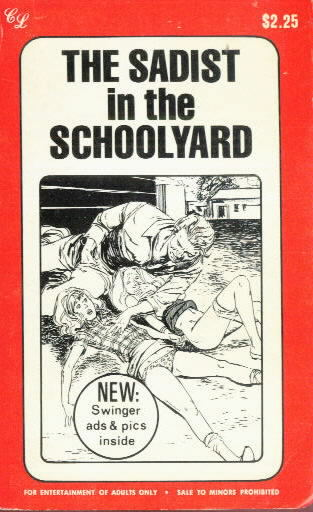 THE SADIST IN THE SCHOOLYARD by Henry Young