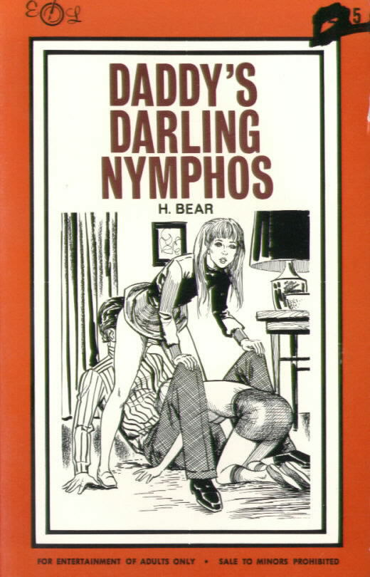 DADDY'S DARLING NYMPHOS by H. Bear