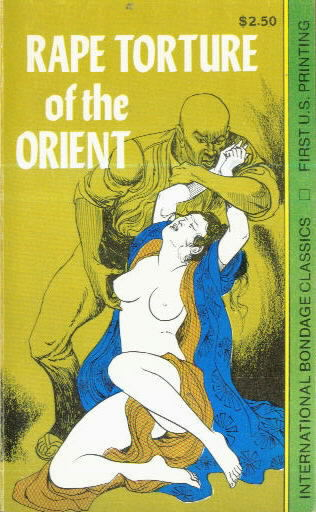 RAPE TORTURE OF THE ORIENT