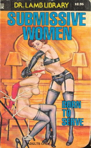 SUBMISSIVE WOMEN: BORN TO SERVE