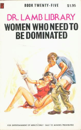 WOMEN WHO NEED TO BE DOMINATED