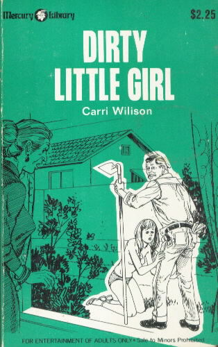 DIRTY LITTLE GIRL by Carri Wilison
