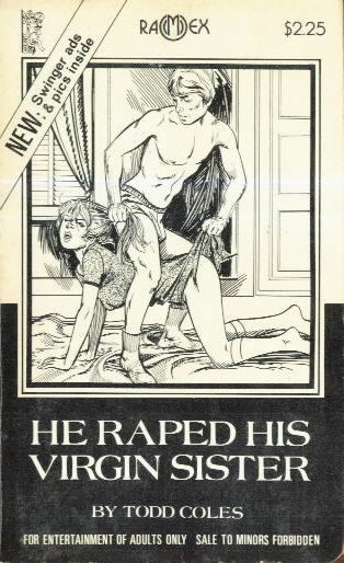 HE RAPED HIS VIRGIN SISTER
