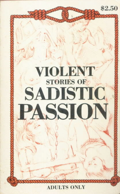 VIOLENT STORIES OF SADISTIC PASSION