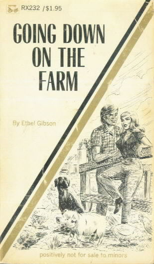 GOING DOWN ON THE FARM by Ethel Gibson