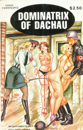 DOMINATRIX OF DACHAU by Christen von Helms