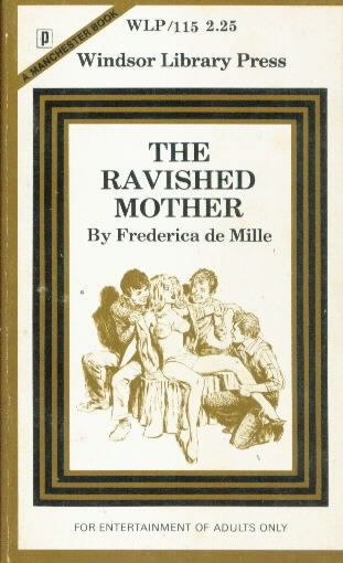 THE RAVISHED MOTHER by Frederica de Mille