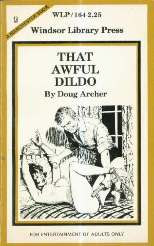 THAT AWFUL DILDO by Doug Archer