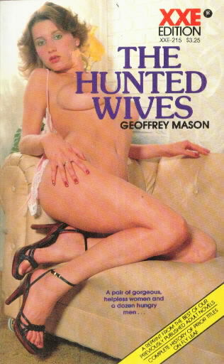 THE HUNTED WIVES by Geoffrey Mason