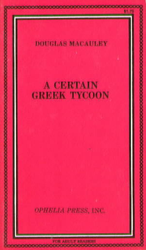 A CERTAIN GREEK TYCOON by Douglas MacCauley