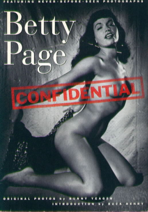 St Martins Press BETTY PAGE CONFIDENTIAL Buck Henry
