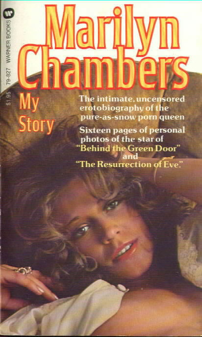 MARILYN CHAMBERS: MY STORY