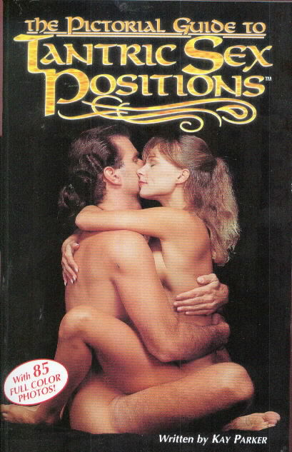 KAY PARKER'S  TANTRIC SEX POSITIONS