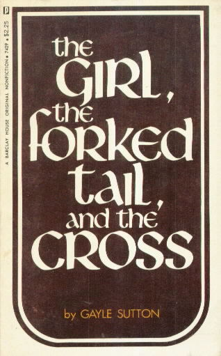 THE GIRL, THE FORKED TAIL AND THE CROSS
