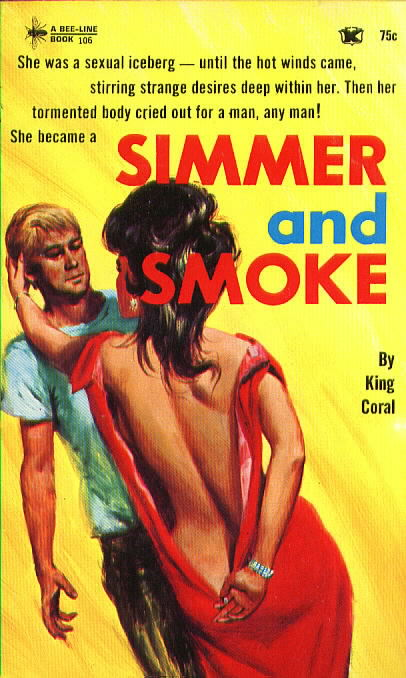 SIMMER AND SMOKE by King Coral