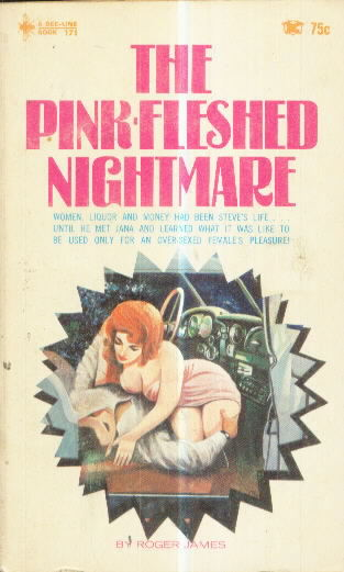THE PINK-FLESHED NIGHTMARE by Roger James