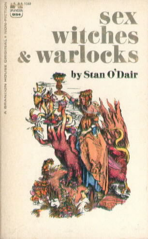 SEX WITCHES & WARLOCKS by Stan O'Dair