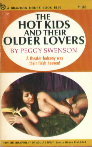 THE HOT KIDS AND THEIR OLDER LOVERS by Peggy Swenson (Richard Geis)